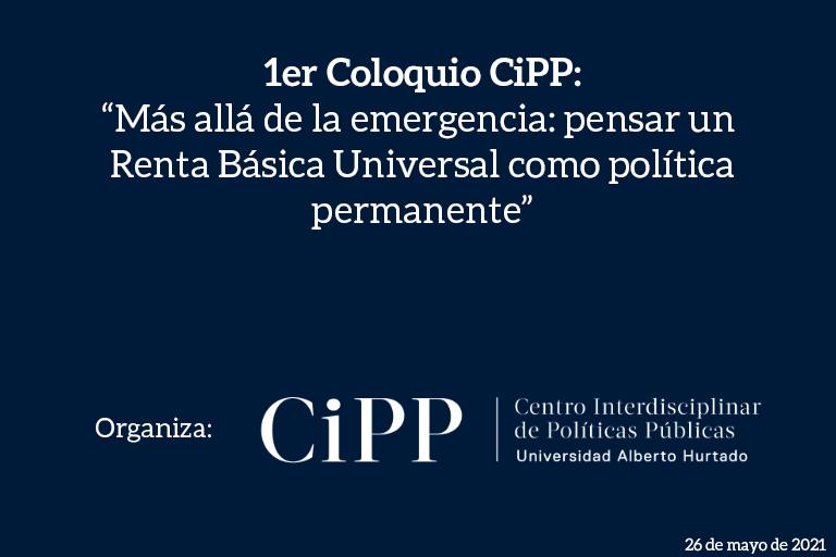 """Académica Carolina Rojas inaugura el Primer Coloquio CiPP: """"Más allá de la emergencia: pensar una Renta Básica Universal como política permanente"""""""