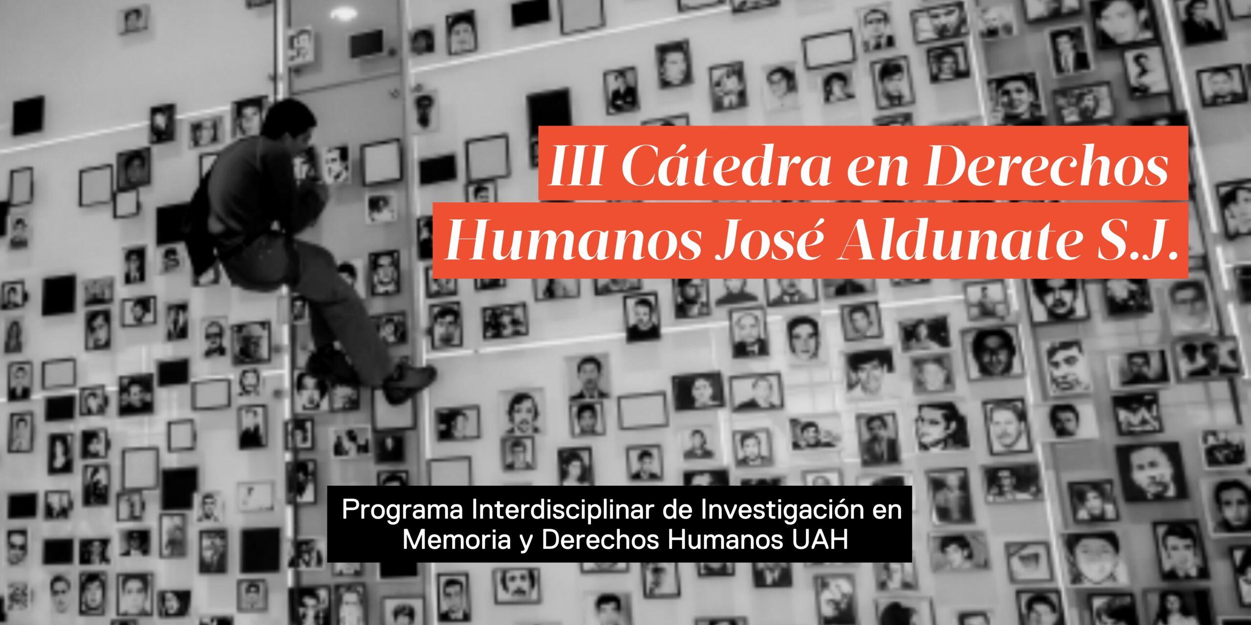 III Cátedra en Derechos Humanos José Aldunate S.J.